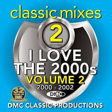 DMC Classic Mixes - I LOVE THE 2000s Vol 2 Mixed DJ Music CD 2000 to 2002