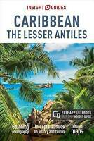 Insight Guides: Caribbean: The Lesser Antilles (Insight Guide Caribbean), APA Pu