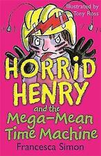 Horrid Henry and the Mega-Mean Time Machine by Francesca-9781842550694-F017