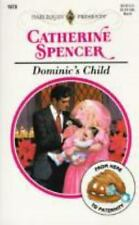 Dominic's Child, Catherine Spencer, 0373118732, Book, Acceptable