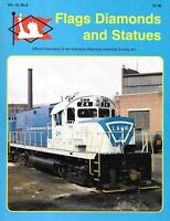 Flags Diamonds & Statues V13 N2 Red Bank Maintenance Of Way L&HR Century 420
