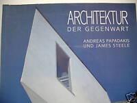 Architektur der Gegenwart 1992 Papadakis Steele