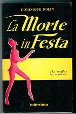 ROLIN DOMINIQUE LA MORTE IN FESTA MARVIMO 1953 I° EDIZ.