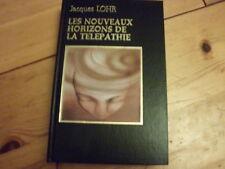 LES NOUVEAUX HORIZONS DE LA TELEPATHIE J.LOHR  ED. VERNOIX / FAMOT  Esotérisme