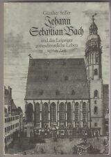 Johann Sebastian Bach und das Leipziger gottesdienstliche Leben seiner Zeit