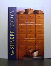 The Shaker Legacy, Perspectives on an Enduring Furniture Style