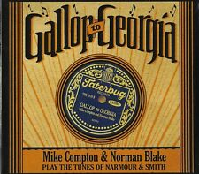 GALLOP TO GEORGIA - MIKE COMPTON & NORMAN BLAKE PLAY TUNES OF NARMOUR & SMITH