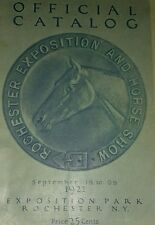 RARE 1922 OFFICIAL CATALOG ROCHESTER EXPOSITION HORSE SHOW SEPT. 4-9 ORIGINAL