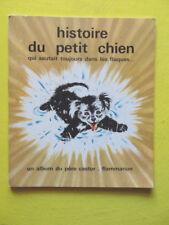 Amélie Dubouquet Gerda Muller Histoire du Petit Chien Album du Père Castor 1966