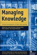 Managing Knowledge: Critical Investigations of Work and Learning-ExLibrary