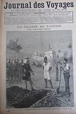 JOURNAL DES VOYAGES N° 758 de 1892 LA CHASSE AU FAUCON / LES FAKIRS DE L INDE