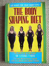 The Body Shaping Diet - Dr Sandra Cabot - Eat Right For Your Body Type! P/b 1993