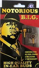NOTORIOUS B.I.G.- IN-EAR BUDS- HIGH PERFORMANCE HEADPHONES-Brand New-BIG