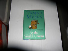 As the World Churns by Tamar Myers (2008) SIGNED 1st/1st