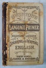 Harpers Series Beginner Language Primer Antique Book School Wm Swinton 1880 (O)