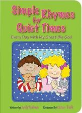 Simple Rhymes for Quiet Times: Every Day with My Great Big God