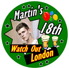 18th BIRTHDAY BADGE (WATCH OUT) - PERSONALISED badge, PHOTO, AGE, NAME / NEW