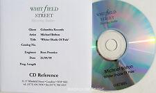 MICHAEL BOLTON CD Whiter Shade Of Pale WHITFIELD Studio Actetate Album MINT UNPL