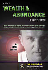 Create Wealth and Abundance in 8 Simple Steps by Glenn Harrold (Mixed media...