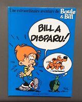 Une extraordinaire aventure de Boule & Bill. Bill a disparu. Roba. EO 1990