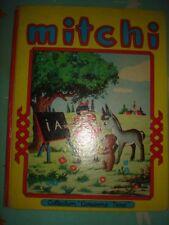 MITCHI PETIT OURS BRUN ALBUM COMPRENANT 6 HISTOIRES N° 23 A 28 AMUSONS NOUS 1957