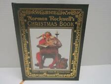 Norman Rockwell's Christmas Book Carols, Stories, Poems & Recollections 2009 Hc
