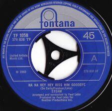 Steam ORIG DUT 45 Na na hey hey kiss him goodbye VG+ '69 Fontana Bubblegum