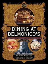 NEW Hardcover — Dining at Delmonico's: The Story of America's Oldest Restaurant