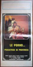 LOCANDINA LE PORNO PECCATRICI DI PROVINCIA (1980) sexy erotico Jacobs Parker
