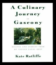A Culinary Journey in Gascony: Recipes and Stories from My French Canal Boat