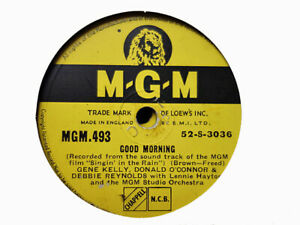 GENE KELLY, DONALD O'CONNOR & DEBBIE REYNOLDS - Good Morning 78 rpm disc (A++)