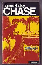 james hadley chase - officiel! gallimard -
