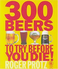 300 Beers to Try Before You Die,Roger Protz