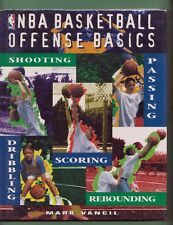 NBA BASKETBALL Offense Basics, by Mark Vancil, Hardcover w/ jacket ~ Fine cond.