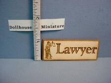 Dollhouse Miniature Lawyer Office Sign #SP107 Dragonfly Int'l 1/12  Laser Cut