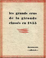 Document Luxe (26 cm X 21) Grands Crus Classés 1855. 24 pages. Rare.
