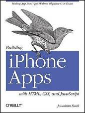 Building iPhone Apps with HTML, CSS, and JavaScript: Making App Store-ExLibrary