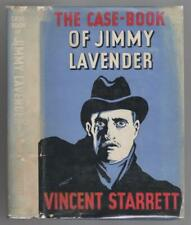The Case-Book of Jimmy Lavender by Vincent Starrett (First Edition)