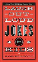 Laugh-Out-Loud Jokes for Kids by Rob Elliott PAPERBACK 2010, BRAND NEW