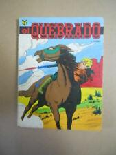 EL QUEBRADO n°2 1977 disegni di VOGT edizioni Cenisio  [G760B-1]