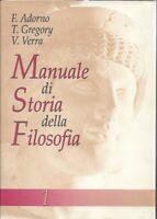 Adorno, Gregory, Verra - Manuale di Storia della Filosofia - Volume 1