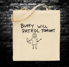Buffy the Vampire Slayer Will Patrol Tonight inspired tote bag long handles