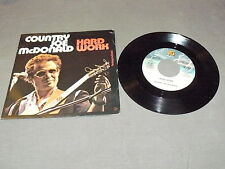 "COUNTRY JOE McDONALD ""HARD WORK"" 7"" FANTASY Italy 1979"