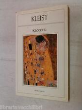 I RACCONTI Henrich von Kleist Melita 1987 libro romanzo narrativa racconto di