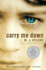 Carry Me Down, M. J. Hyland, Good Book