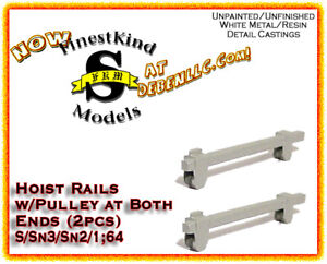 FinestKind Models Double Pulley Hoist Rail (3pcs) NOS S/Sn3/Sn2/1:64