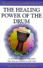 The Healing Power of the Drum Robert Lawrence Friedman Circle Djembe Doumbek