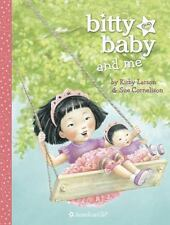 Bitty Baby: Bitty Baby and Me by Kirby Larson (2013, Hardcover)