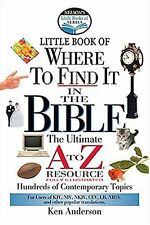 Nelsons Little Book of Where To Find It in the Bible by Ken Anderson, John Haye