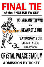 1908 FA CUP FINAL - WOLVES (WINNERS) V NEWCASTLE - VINTAGE STYLE POSTER
